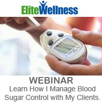 EliteWellness Webinar Managaing Blood Sugar Level